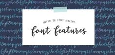 When I dove into learning more about font features, an entire new world opened up for me. Here are the most common ones (and how to use em)!