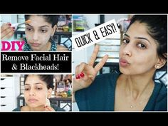 DIY: Easy way to get rid of FACIAL HAIR & BLACKHEADS! Only 2 Ingredients! | Arshia's Makeup - YouTube
