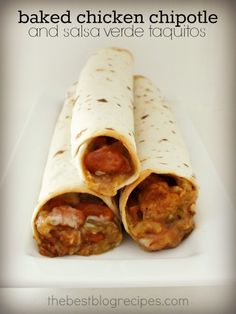 20 Minute or Less Meals: Baked Chicken Chipotle Salsa Verde Taquitos   The Best Blog Recipes