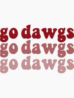 """go dawgs"" Sticker by sydneyhermann University Of Georgia, Florida Gators, Georgia Bulldogs Football, Mississippi State Bulldogs, Bulldog Wallpaper, School Shirt Designs, Monogram"