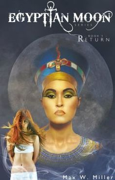 Egyptian Moon Book1: Return - CONTENTS