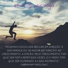 #ativapsicologia #crescimentopessoal #superacao #autoconhecimento #coragem