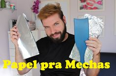Como Cortar Papel Aluminio pra Mechas por Rafael Secolin