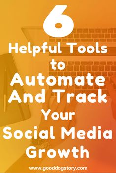 6 Helpful Tools to Automate and Track Your Social Media Growth | Compare 6 differant marketing and social media automation programs to monitor, track, and automatically run your Pinterest, Facebook, Twitter, and other social media accounts for you at http://wp.me/p78Vfh-ET