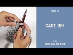Casting Off | Knitting | WOOL AND THE GANG