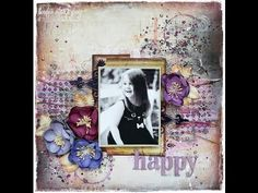 'Happy' start to finish mixed media layout for Lindy's Stamp Gang - Marta Lapkowska