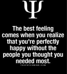 It is the best feeling! Especially after a heartbreak ...