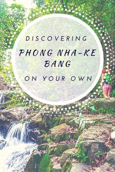 A travel blog post about independent budget visit to Phong Nha Ke Bang in Vietnam
