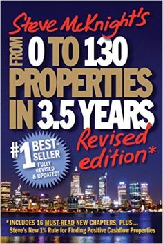 From 0 to 130 Properties in 3.5 Years: Steve McKnight: 9781742169675: Amazon.com: Books