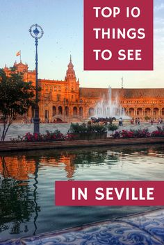 Check out our list of the top 10 things to see in Seville, Spain! http://devoursevillefoodtours.com/top-10-things-to-see-in-seville/