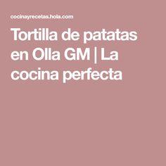 Tortilla de patatas en Olla GM | La cocina perfecta