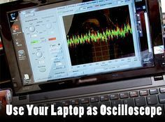 Picture of Use Your Laptop as Oscilloscope