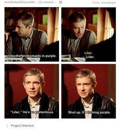 "#SPOILERS #Sherlock #Series3 - ""It's fucking purple."" You tell 'em, Martin."
