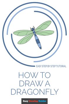 Learn How to Draw Dragonfly - Easy Step-by-Step Drawing Tutorial for Kids and Beginners