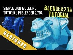 Simple Cartoon Lion Tutorial in Blender 2.70 a