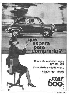 Fiat 600 E - publ Fiat 600, Fiat 500 Pop, Fiat Cinquecento, Fiat Abarth, Vintage Advertisements, Vintage Ads, Old Posters, 1950s Ads, Fiat Cars