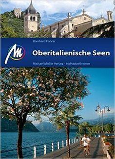 Oberitalienische Seen: Reiseführer Mit Vielen Praktischen Tipps PDF