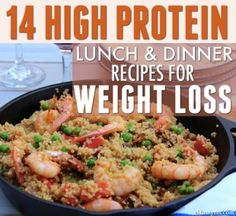 14 High Protein Lunch and Dinner Recipes for Weight Loss
