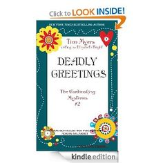 Deadly Greetings (Cardmaking Mysteries, No. 2) (The Cardmaking Mysteries): Elizabeth Bright, Tim Myers: Amazon.com: Kindle Store