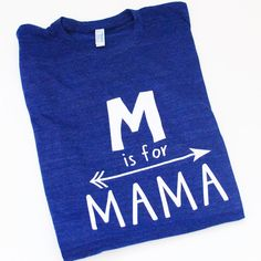 M is for Mama  Women's t-shirt  tee  unisex by blueenvelope