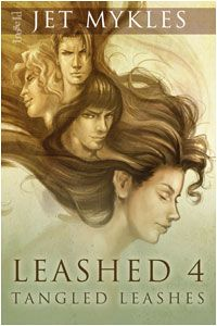 Oh boy! A new Leashed book from Jet Mykles coming April 24, 2012!