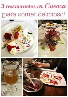 Tres restaurantes en Cuenca... ¡para comer delicioso! - LadydeeLG #ecuador #travel