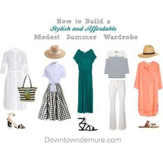 Tips on how to build stylish and affordable modest summer wardrobe l Downtown Demure