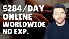 $284/Day Worldwide Work-From-Home Job No Experience 2021 Work From Home Careers, Video Notes