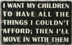 I could never do that to my son...Primitives By Kathy Sign Children
