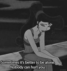 Couple Quotes : He was literallymy everything. I can't stand jealousy. - The Love Quotes Quotes Deep Feelings, Mood Quotes, True Quotes, Qoutes, Sad Disney Quotes, Sad Movie Quotes, Cartoon Quotes, Simpsons Quotes, Sad Wallpaper