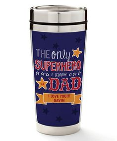 This 'Superhero Dad' Personalized 16-Oz. Travel Mug is perfect! #zulilyfinds