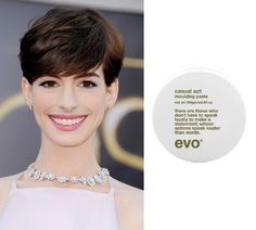 How we adore Anne Hathaway and her bang on trend crop. Add some texture for Hathaway'esque short hair with Evo Casual Act Moulding Paste!