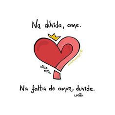 ame, ame, ame.... simplesmente ameee Sad Love, Love Life, Te Amo Love, Quote Posters, Family Love, Wisdom, Lettering, Thoughts, Humor