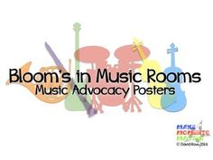 FREE music advocacy posters highlighting what Bloom's Taxonomy looks like in the music classroom.