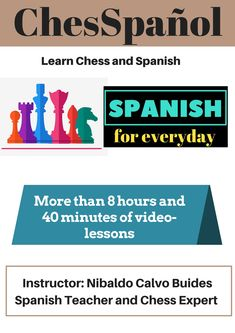 """Hello: With """"ChesSpañol for Beginners"""" you will be able to learn Chess and Spanish in one course. In your purchase you will get more than 8 hours and 40 minutes of video-lessons: · 8 Chess Lessons (you will learn the principles to reach a basic ches..."""