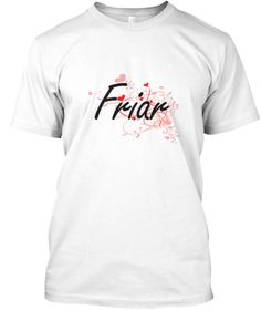 Friar Heart Design White T-Shirt Front - This is the perfect gift for someone who loves Friar. Thank you for visiting my page (Related terms: Professional jobs,job Friar,Friar,friars,monk,catholic friar,myjobs.com,,jobs,I love Friar ...)