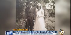 Must Read article from Cosmo:    Couple Dies in Each Other's Arms on Their 75th Wedding Anniversary
