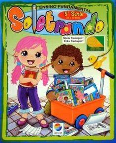 COLEÇÃO SOLETRANDO 5ª série - ISBN 9788577353255