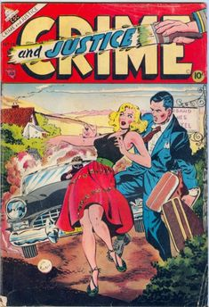 Crime And Justice, 1953 Crime Comics, Pulp Fiction Comics, Old Comics, Vintage Comics, Charlton Comics, Old Comic Books, Classic Comics, Comics Universe, Comic Covers