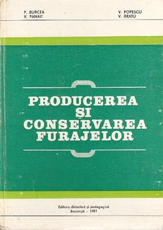 Producerea Si Conservarea Furajelor Signs, Shop Signs, Sign, Signage, Dishes