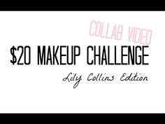 $20 MAKEUP CHALLENGE | Lily Collins Edition