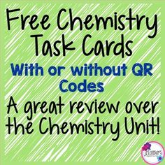 Chemistry Task Cards with or without QR Codes!This is a set of 24 task ...