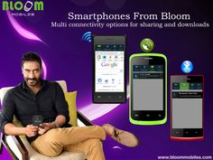Smartphones from Bloom with multi connectivity options for sharing and downloads