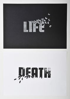 LIFE / DEATH  Designed by Scott Malcom