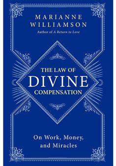 The Law of Divine Compensation - Marianne Williamson