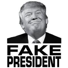 Trump Fake President TShirt