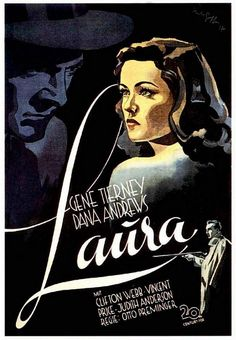 This film noir movie poster is so mesmerizing. Old Movie Posters, Classic Movie Posters, Cinema Posters, Music Posters, Laura Movie, Love Movie, Gene Tierney, Classic Film Noir, Classic Movies