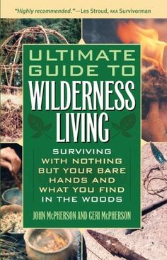 #Prepper - Ultimate Guide to  Wilderness Living  by John and Geri McPherson (PDF)