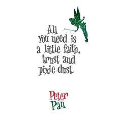faith trust and pixie dust tattoo - Google Search