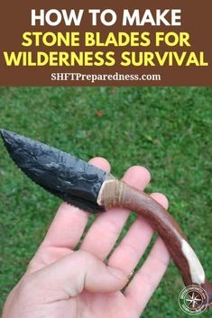 How to Make Stone Blades for Wilderness Survival — Knowing how to make a sharp edge or a knife in a survival situation is paramount when studying wilderness survival. survival tips How to Make Stone Blades for Wilderness Survival - SHTFPreparedness Survival Shelter, Survival Food, Wilderness Survival, Camping Survival, Outdoor Survival, Survival Knife, Survival Prepping, Survival Skills, Camping Hacks